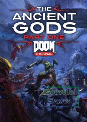 DOOM Eternal: The Ancient Gods - часть 1(Xbox One / Xbox Series) Цифровая Версия
